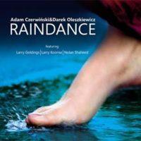 """Adam Czerwniński & Darek Oleszkiewicz """"Raindance"""""""