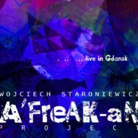 A'FreAK-aN Project - Live in Gdańsk